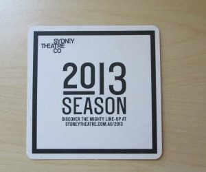 Street Promotions Bar Coasters Sydney Theatre Co 2013